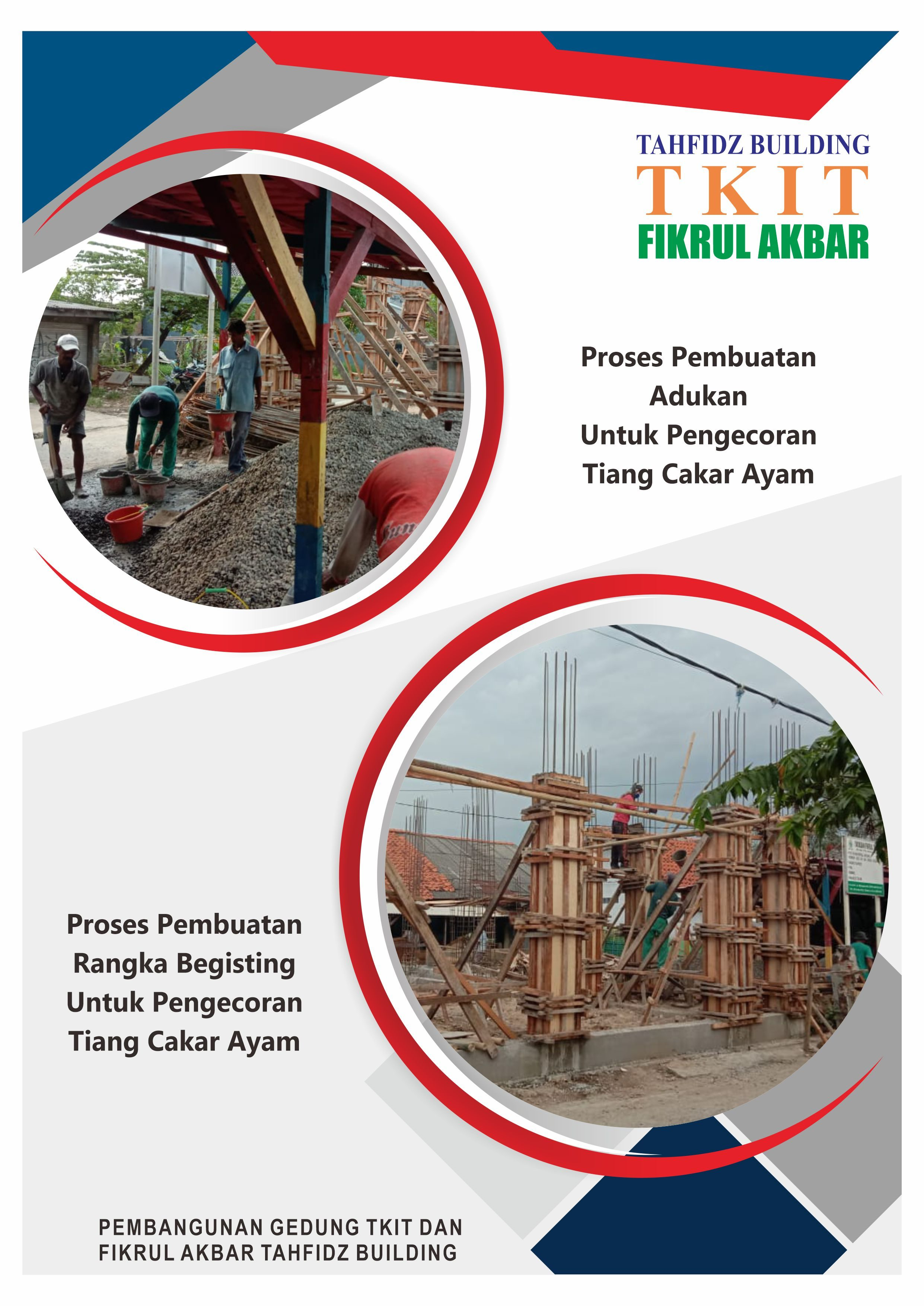 Proses Pengecoran Tiang Cakar Ayam Tahfidz Building TKIT Fikrul Akbar